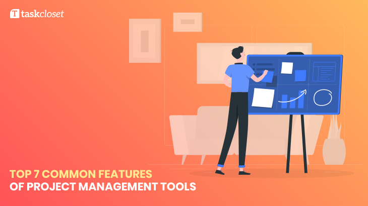 Common Features of project management tools