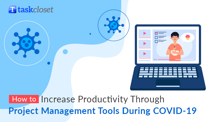 How to Increase Productivity Through Project Management Tools